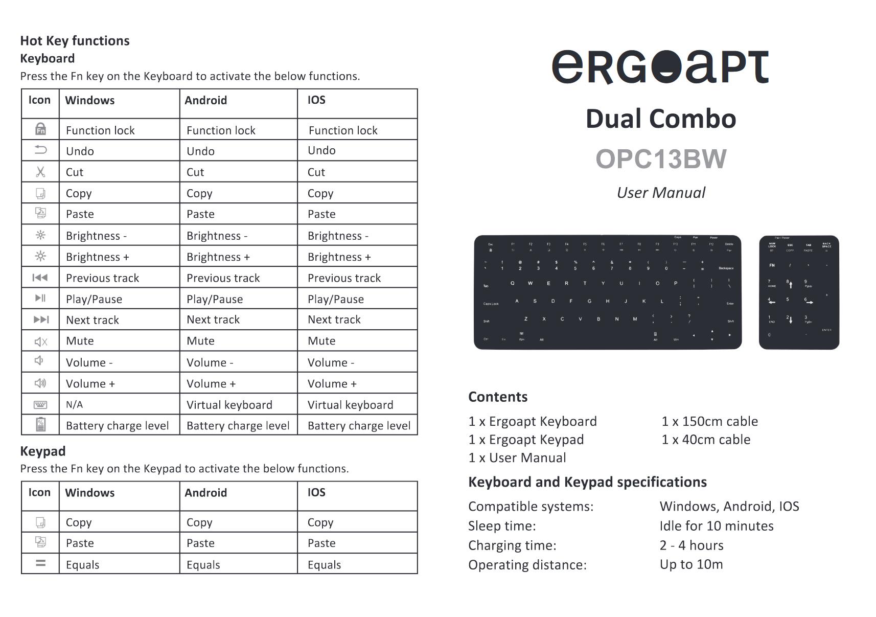 Ergoapt Dual Combo